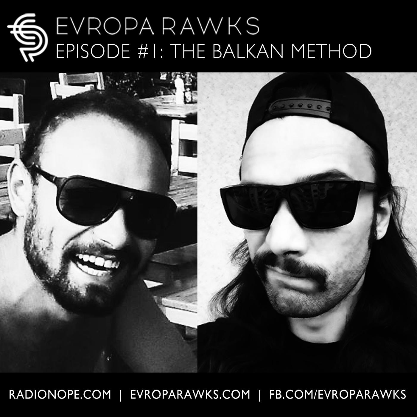 Episode #1 - The Balkan Method