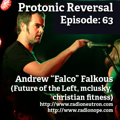 "Ep063: Andrew ""Falco"" Falkous (Future of the left, mclusky, christian fitness)"