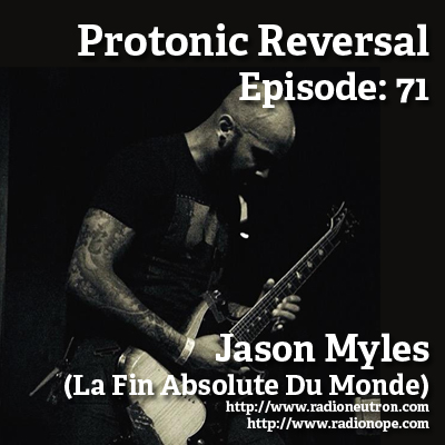 Ep071: Jason Myles (La Fin Absolute Du Monde)