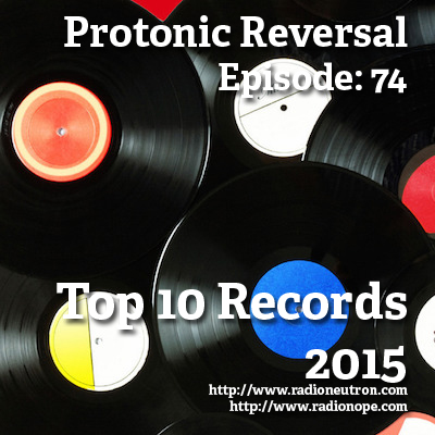 Ep074: The Top 10 Records of 2015