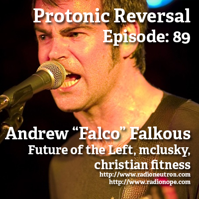 Ep089: Andrew Falkous (Future of the Left, christian fitness, mclusky)