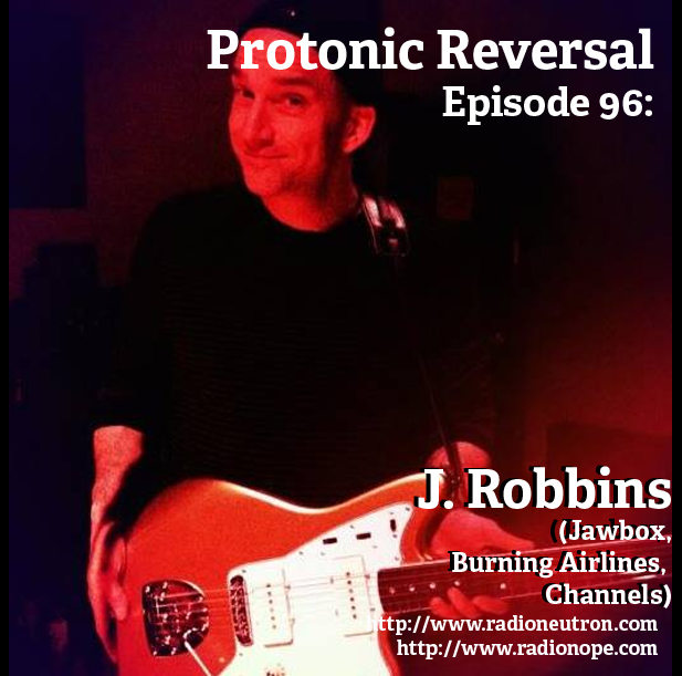 Ep096: J. Robbins (Jawbox, Burning Airlines, Channels)