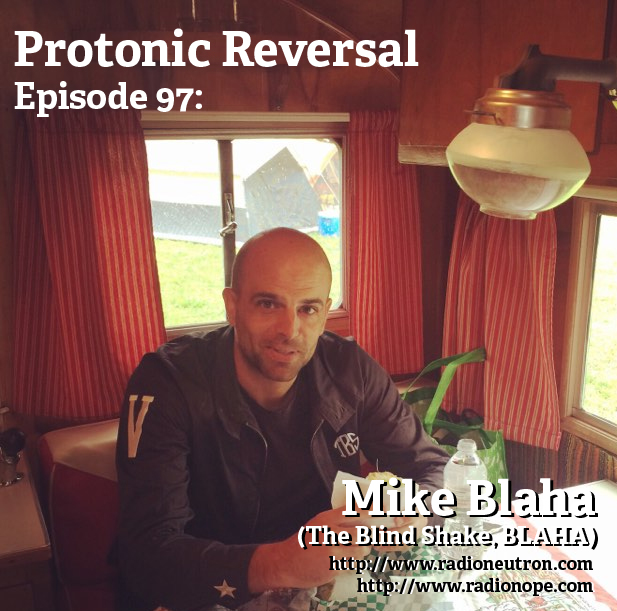 Ep097: Mike Blaha (The Blind Shake, BLAHA, Shadow in the Cracks)