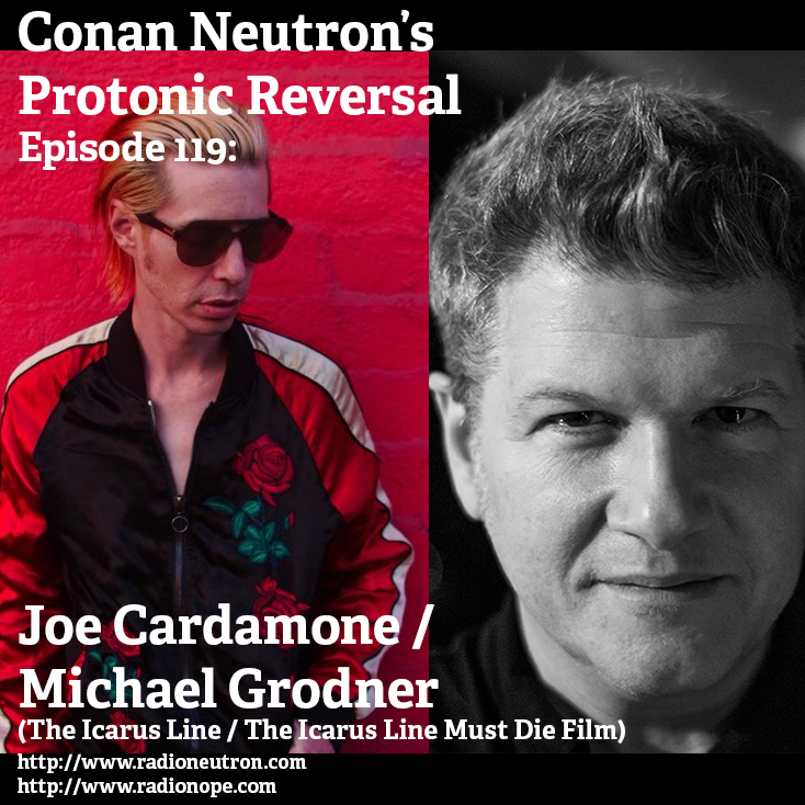 Ep119: Joe Cardamone (the Icarus Line)/Michael Grodner (The Icarus Line Must Die)