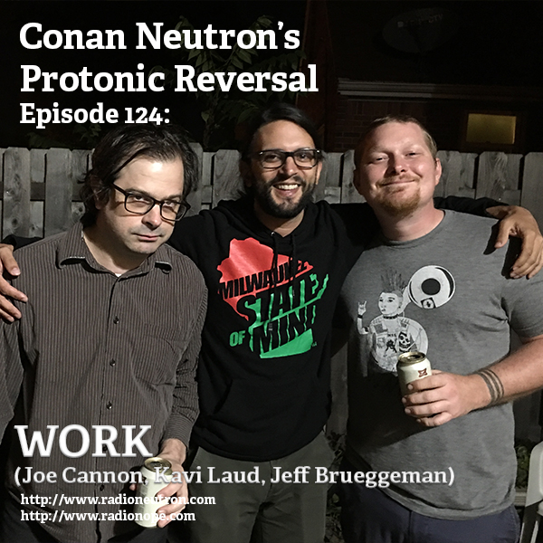 Ep124-WORK (Joe Cannon, Kavi Laud, Jeff Brueggeman)