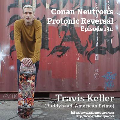 Ep131: Travis Keller (Buddyhead, American Primitive)