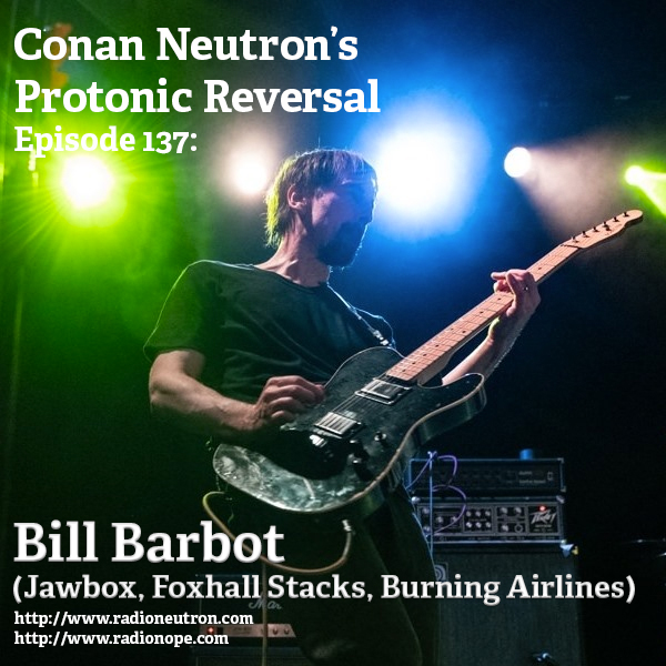 Ep137: Bill Barbot (Jawbox, Foxhall Stacks, Burning Airlines)