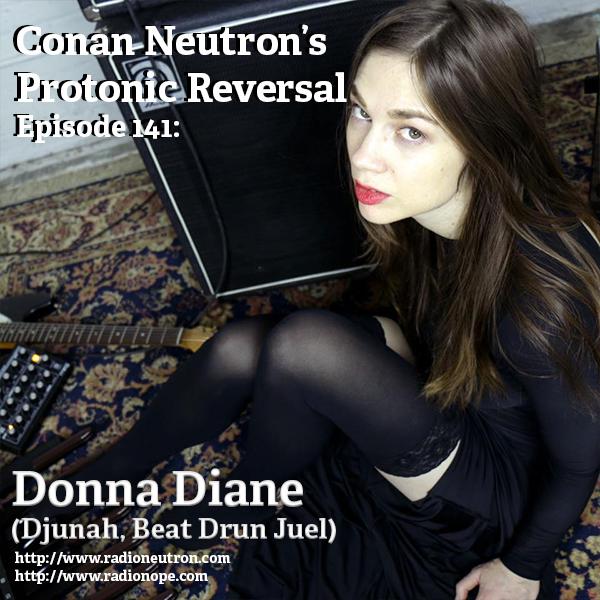 Ep141: Donna Diane (Djunah, Beat Drun Juel)