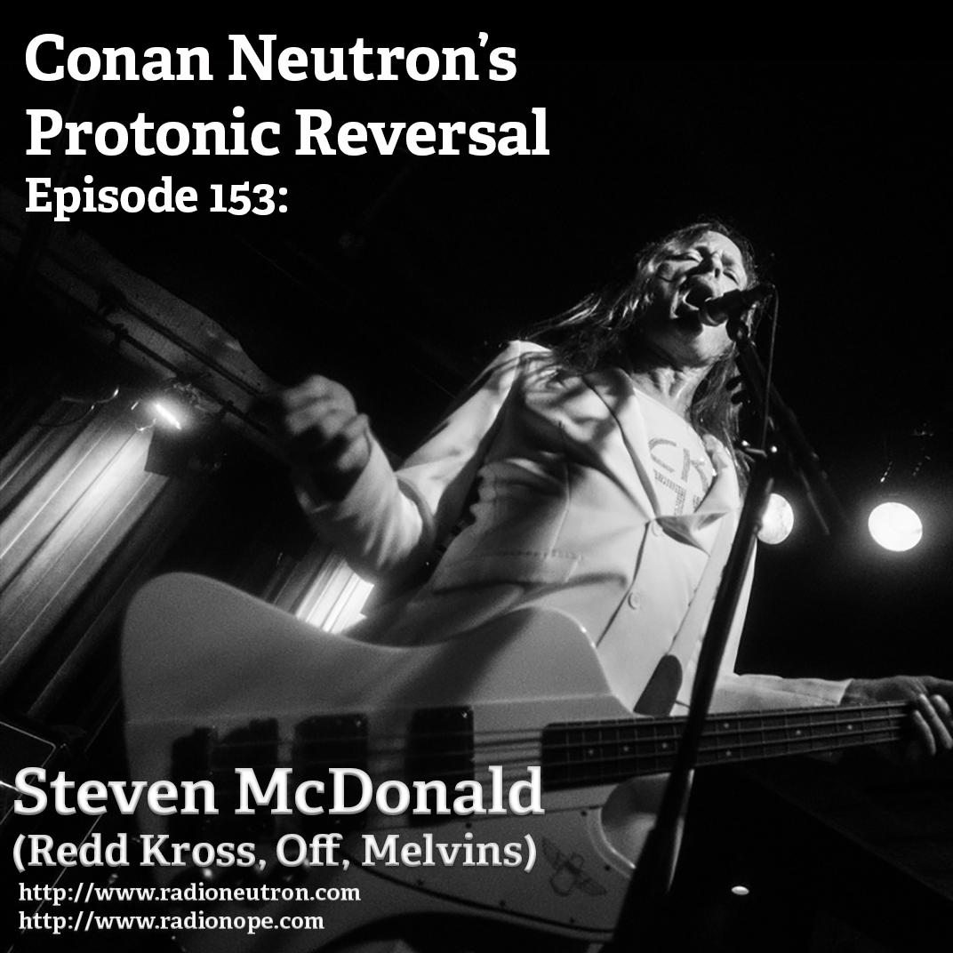 Ep153: Steven McDonald (Redd Kross, OFF!, Melvins)