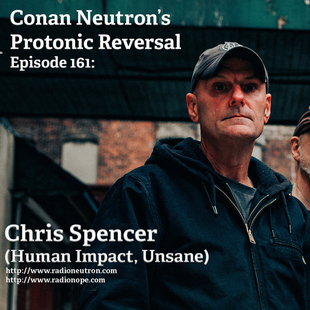 Ep161: Chris Spencer (Human Impact, Unsane)