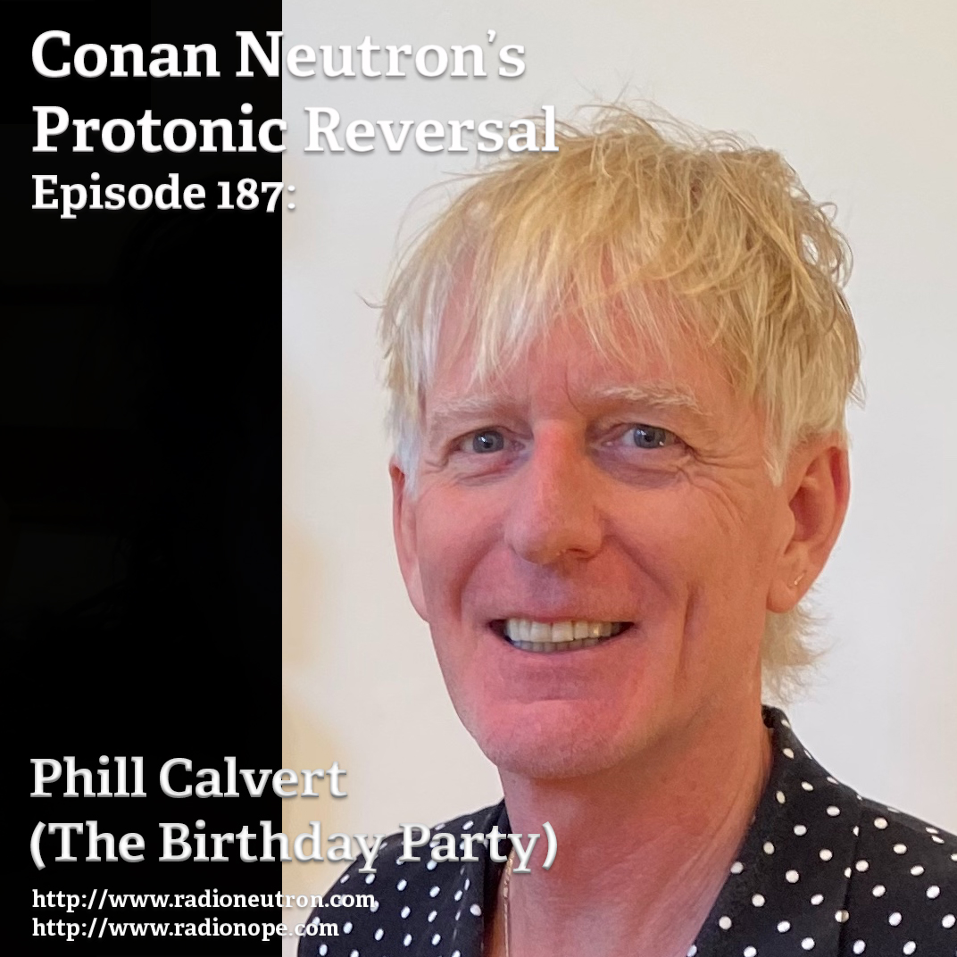 Ep187: Phill Calvert (The Birthday Party)