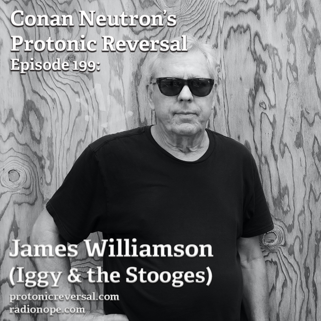 Ep199: James Williamson (Iggy and the Stooges)