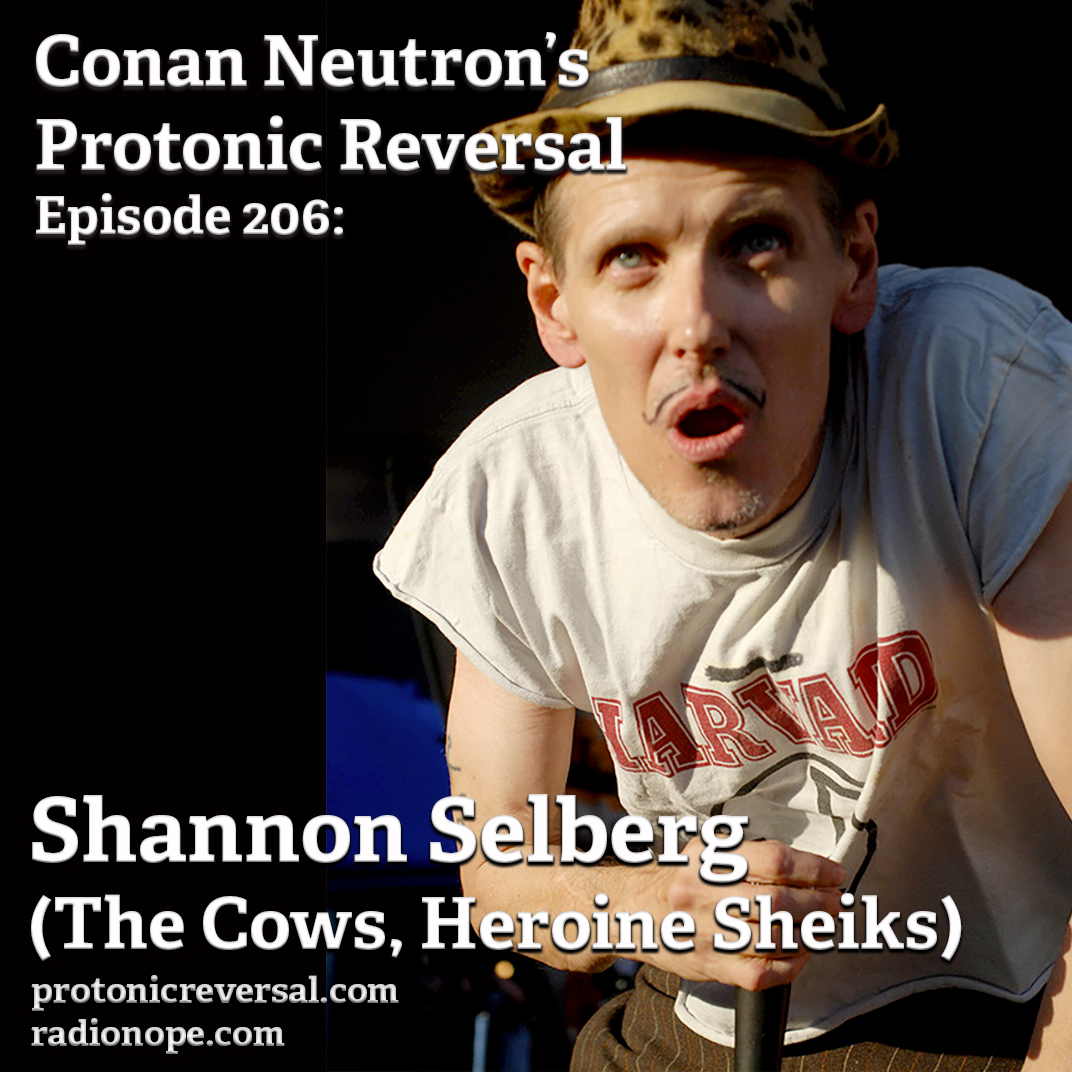 Ep206: Shannon Selberg (the Cows, Heroine Sheiks)