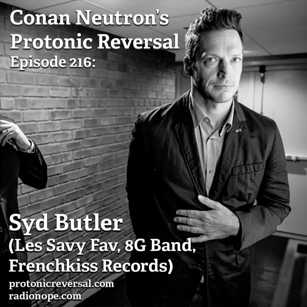 Ep216: Syd Butler  (Les Savy Fav, 8G Band, Frenchkiss Records)