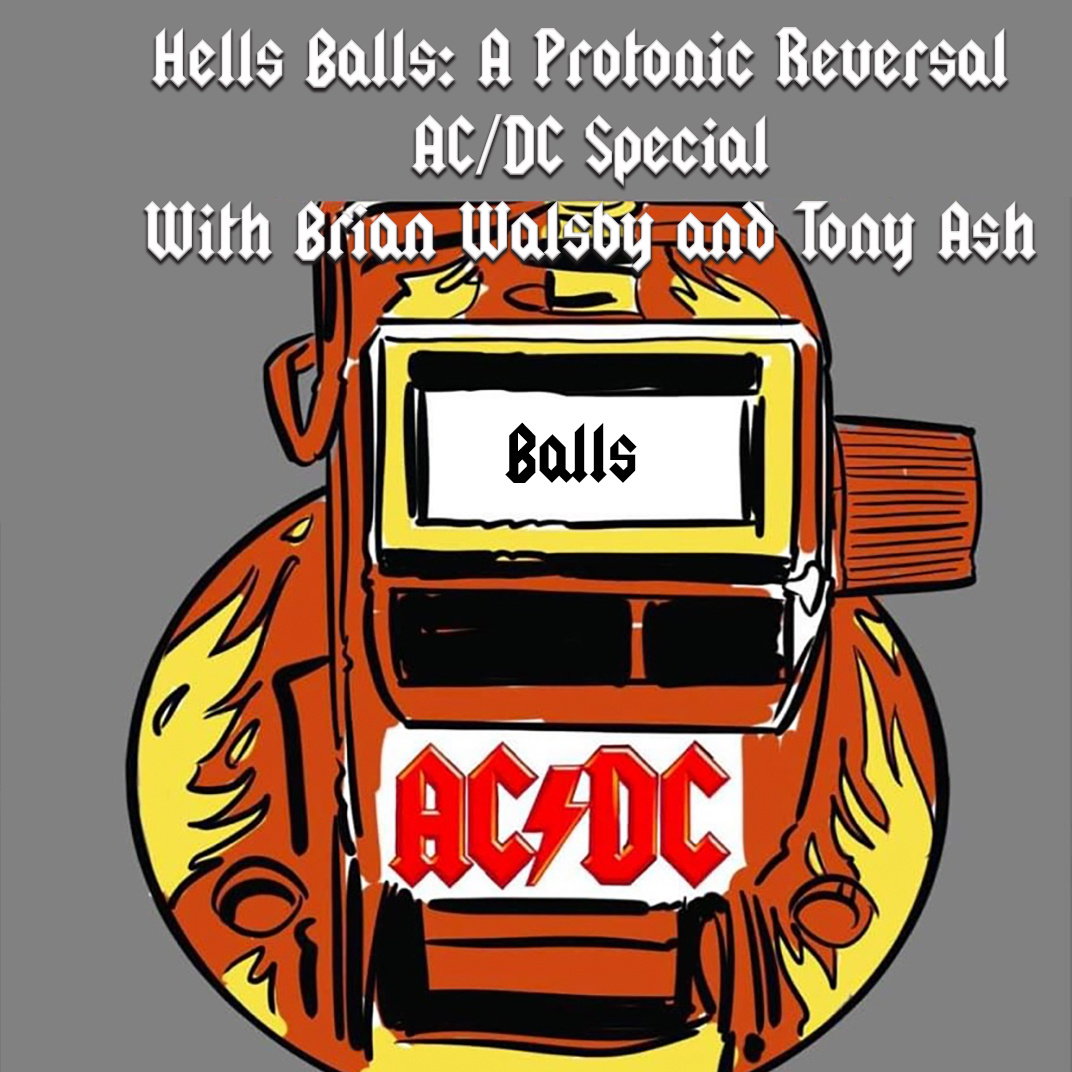 HELLS BALLS - An AC/DC Round Table special, with Brian Walsby and Tony Ash