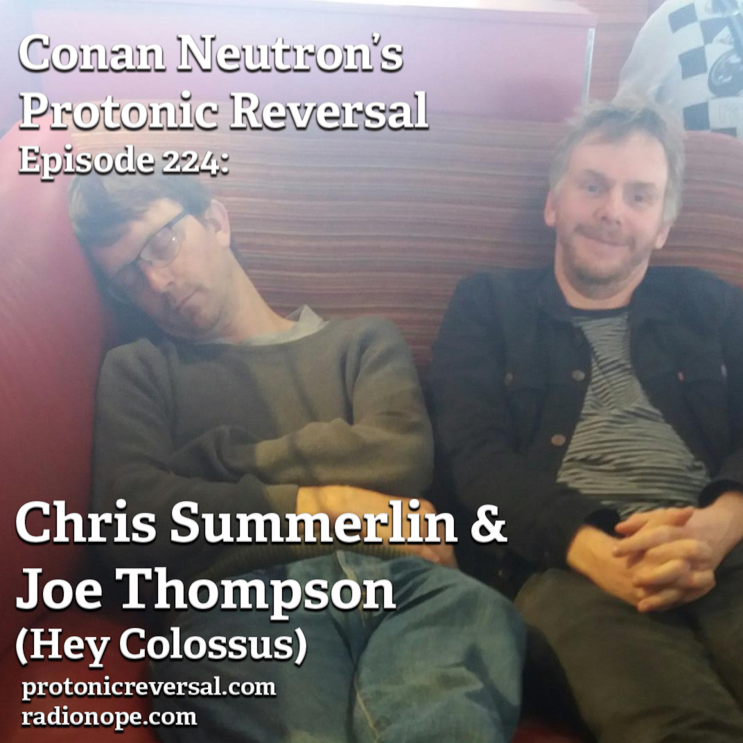 Ep224: Chris Summerlin and Joe Thompson (Hey Colossus)