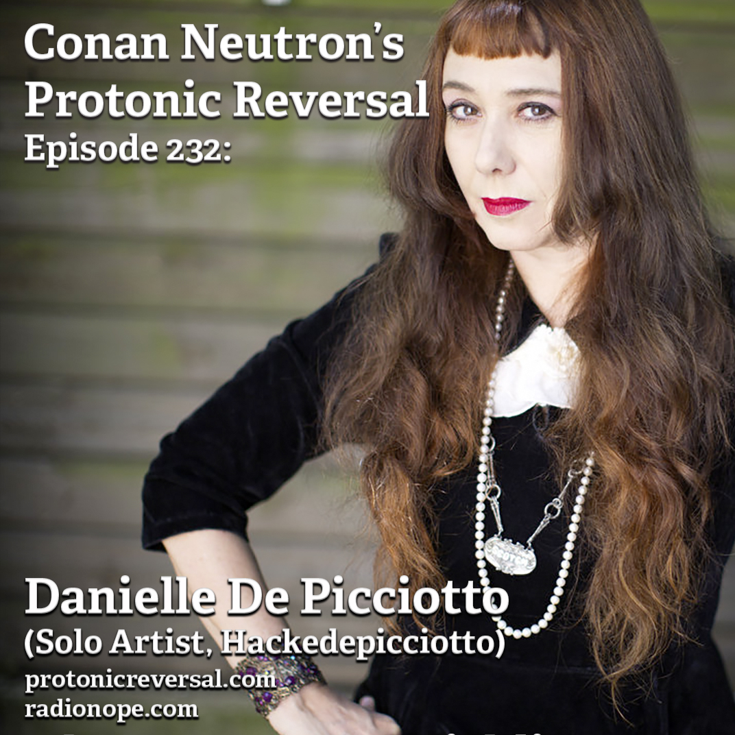 Ep232: Danielle de Picciotto (Hackedepicciotto, Solo Artist)