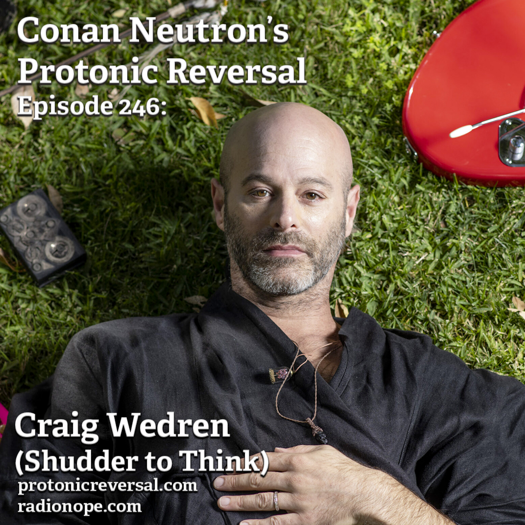Ep246: Craig Wedren (Shudder to Think)
