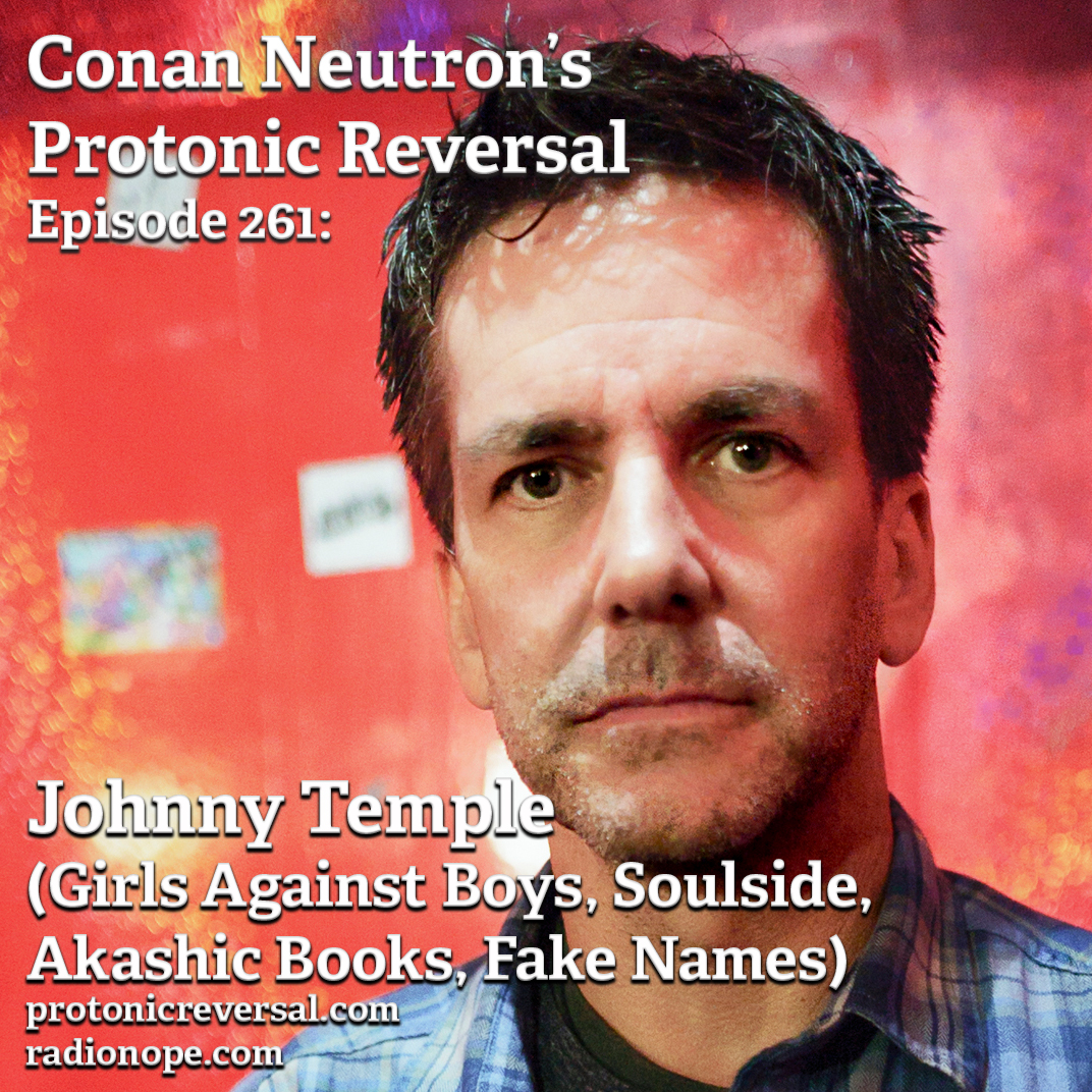 Ep261: Johnny Temple (Girls Against Boys, Soulside, Fake Names, Akashic Books)