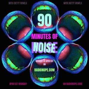 90 Minutes of Noise